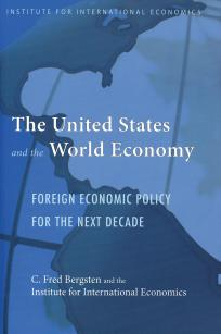 The United States and the World Economy: Foreign Economic Policy for the Next Decade