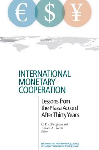 International Monetary Cooperation: Lessons from the Plaza Accord after Thirty Years