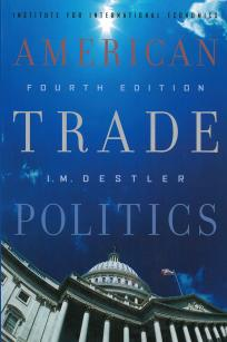 American Trade Politics, 4th edition