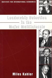 Leadership Selection in the Major Multilaterals