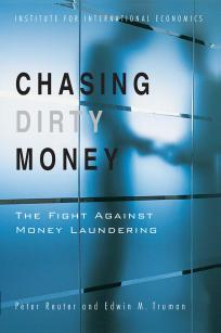 Chasing Dirty Money: The Fight Against Money Laundering