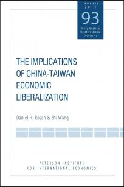 The Implications of China-Taiwan Economic Liberalization