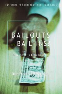 Bailouts or Bail-ins? Responding to Financial Crises in Emerging Economies
