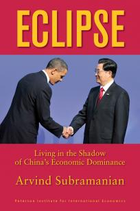 Eclipse: Living in the Shadow of China's Economic Dominance