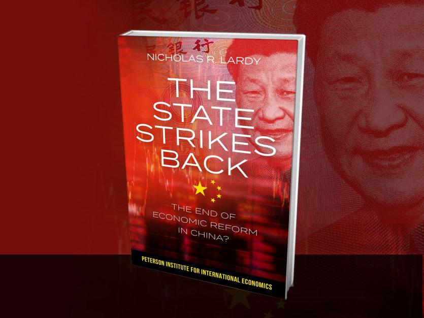The State Strikes Back: The End of Economic Reform in China? | PIIE