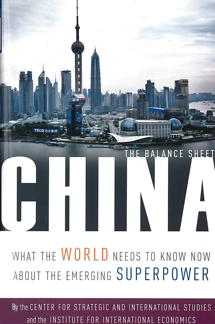China: The Balance Sheet What the World Needs to Know Now about the Emerging Superpower