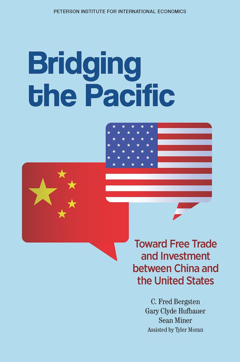 Bridging the Pacific: Toward Free Trade and Investment between China and the United States