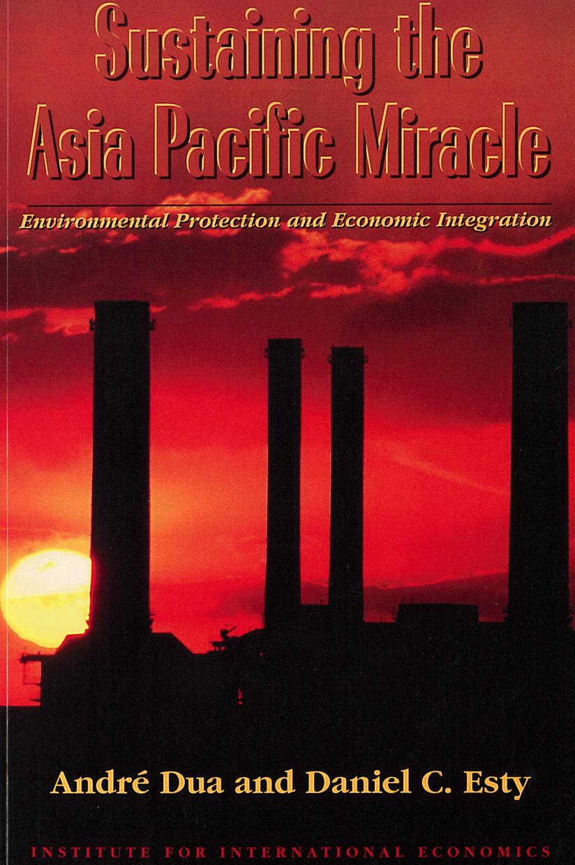 Sustaining the Asia Pacific Miracle: Environmental Protection and Economic Integration