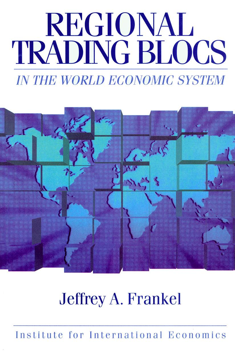 Regional Trading Blocs In The World Economic System Piie