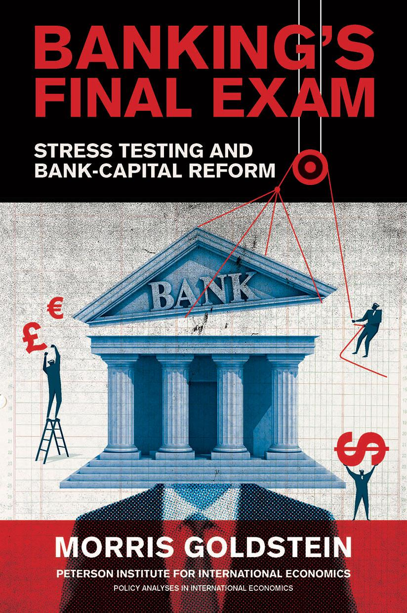 Banking's Final Exam: Stress Testing and Bank-Capital Reform