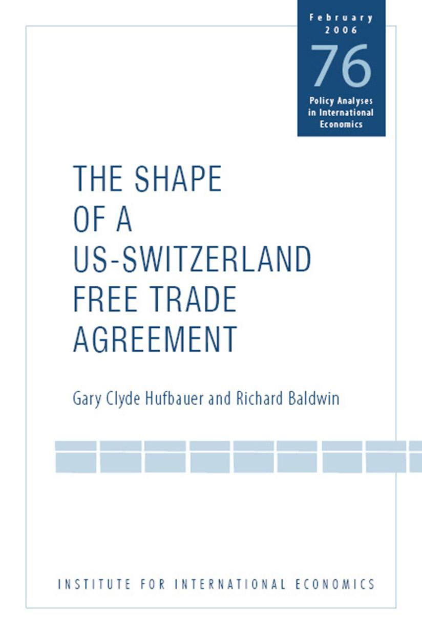 The Shape Of A Swiss Us Free Trade Agreement Piie