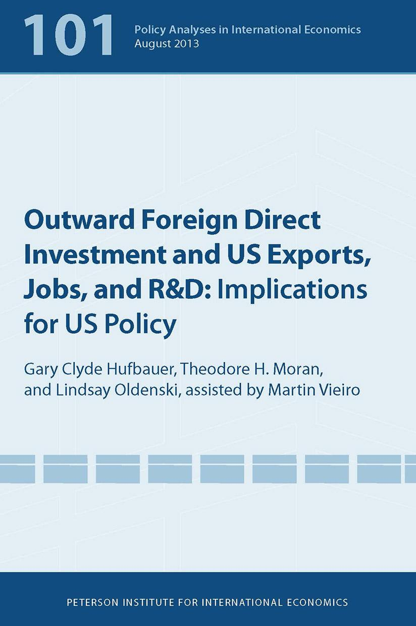 Outward Foreign Direct Investment and US Exports, Jobs, and R&D: Implications for US Policy