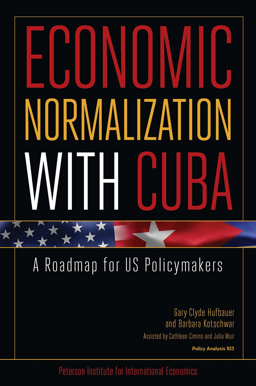 Economic Normalization with Cuba: A Roadmap for US Policymakers