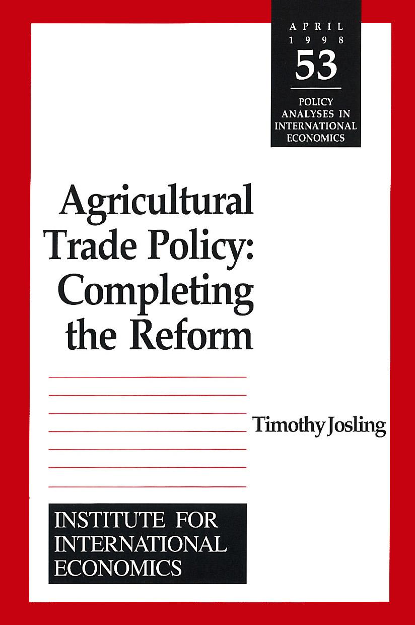 Agricultural Trade Policy: Completing the Reform