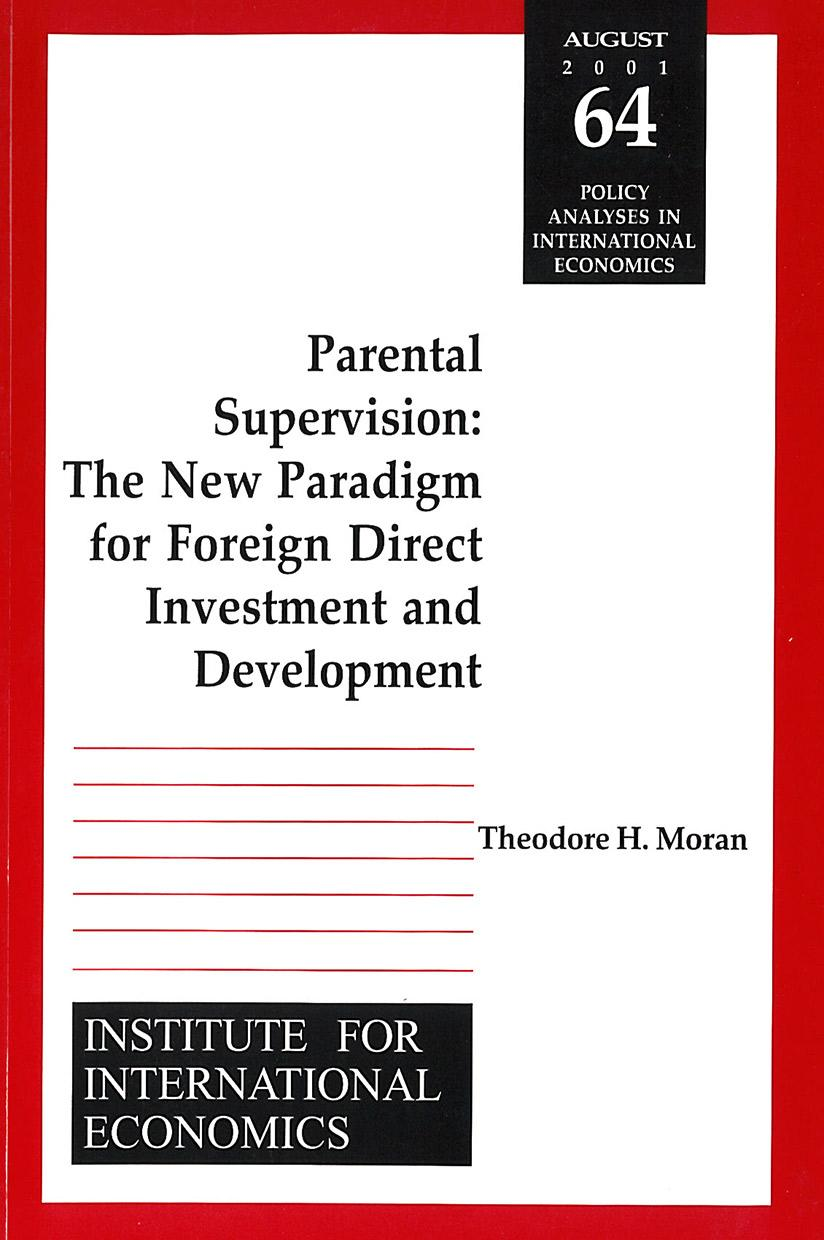 Parental Supervision: The New Paradigm for Foreign Direct Investment and Development