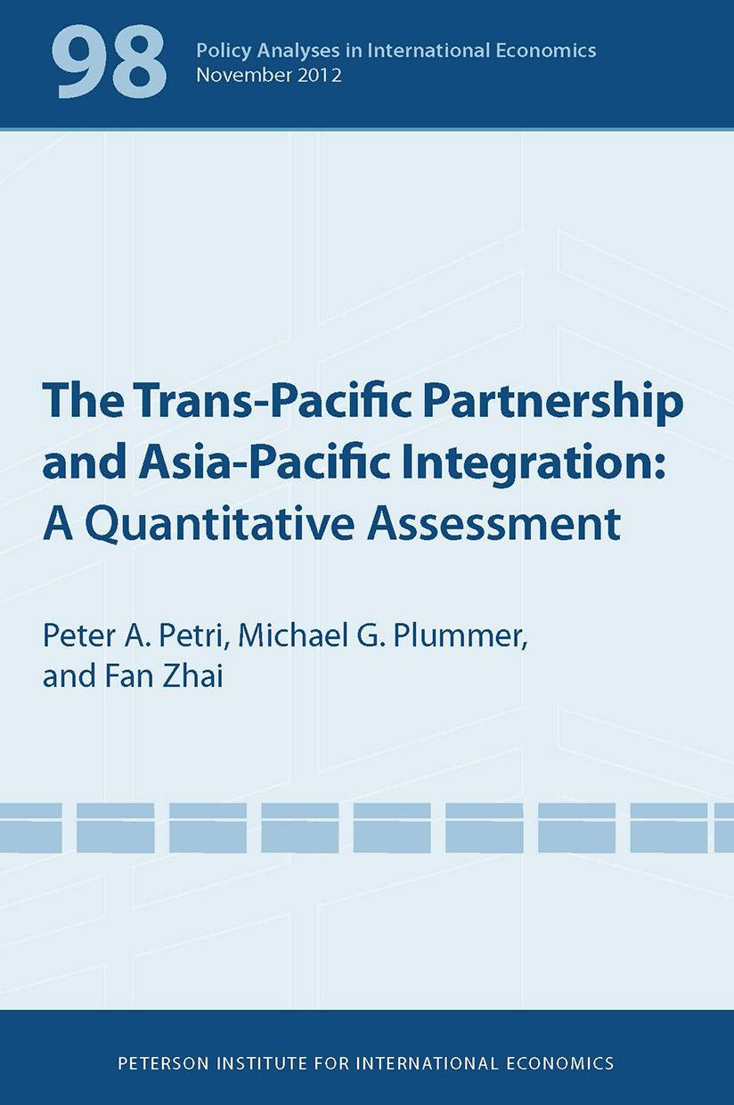The Trans-Pacific Partnership and Asia-Pacific Integration: A Quantitative Assessment