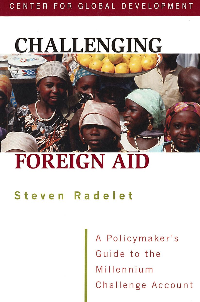 Challenging Foreign Aid: A Policymaker's Guide to the Millennium Challenge Account