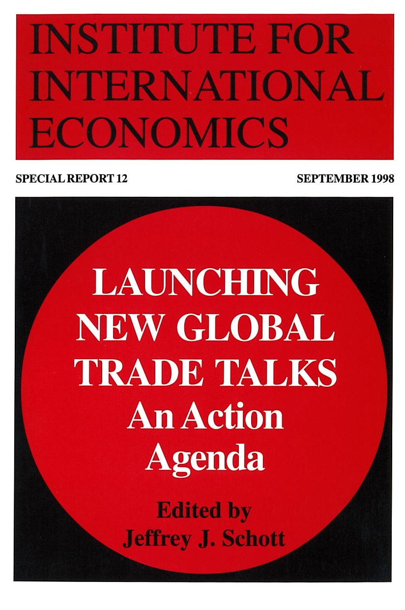 Launching New Global Trade Talks: An Action Agenda