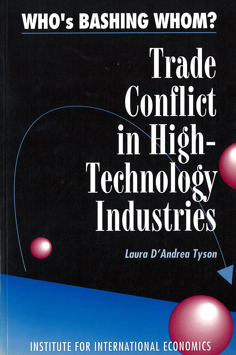 Who's Bashing Whom? Trade Conflict in High-Technology Industries