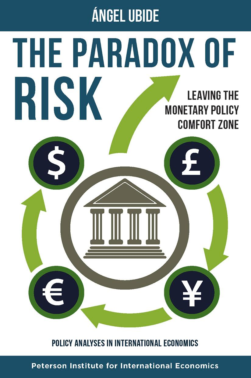 The Paradox of Risk: Leaving the Monetary Policy Comfort Zone